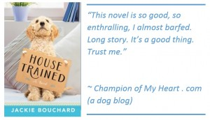 Book Review: House Trained by Jackie Bouchard