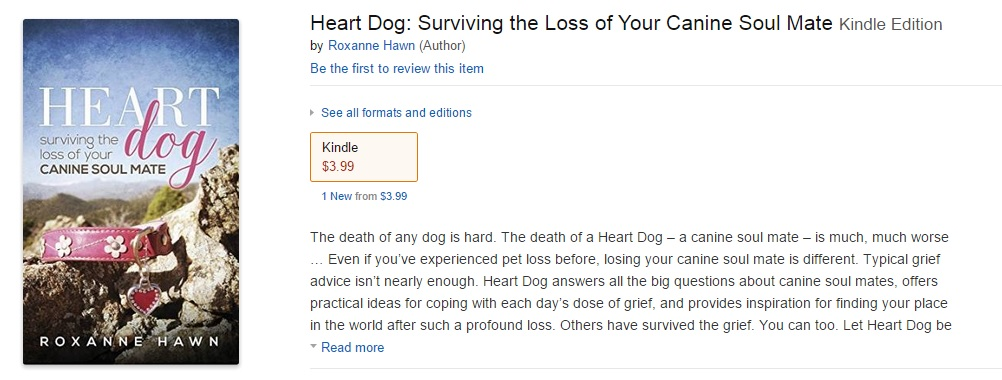 heart dog surviving the loss of your canine soul mate by roxanne hawn for sale in kindle store amazon